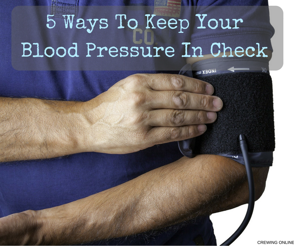 5 Ways To Keep Your Blood Pressure In Check